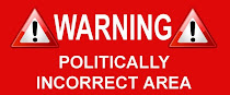 Προσοχή! Αυτό το blog δεν είναι 'πολιτικά ορθό'