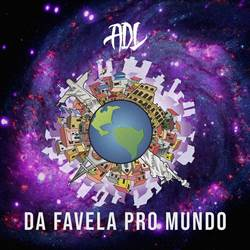 CD Da Favela Pro Mundo – ADL 2018