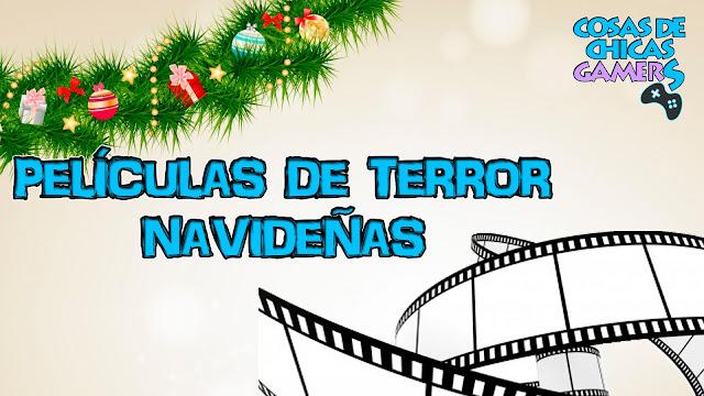 Películas de terror navideñas que debes ver