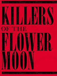 فيلم قتلة زهرة القمر Killers Of The Flower Moon
