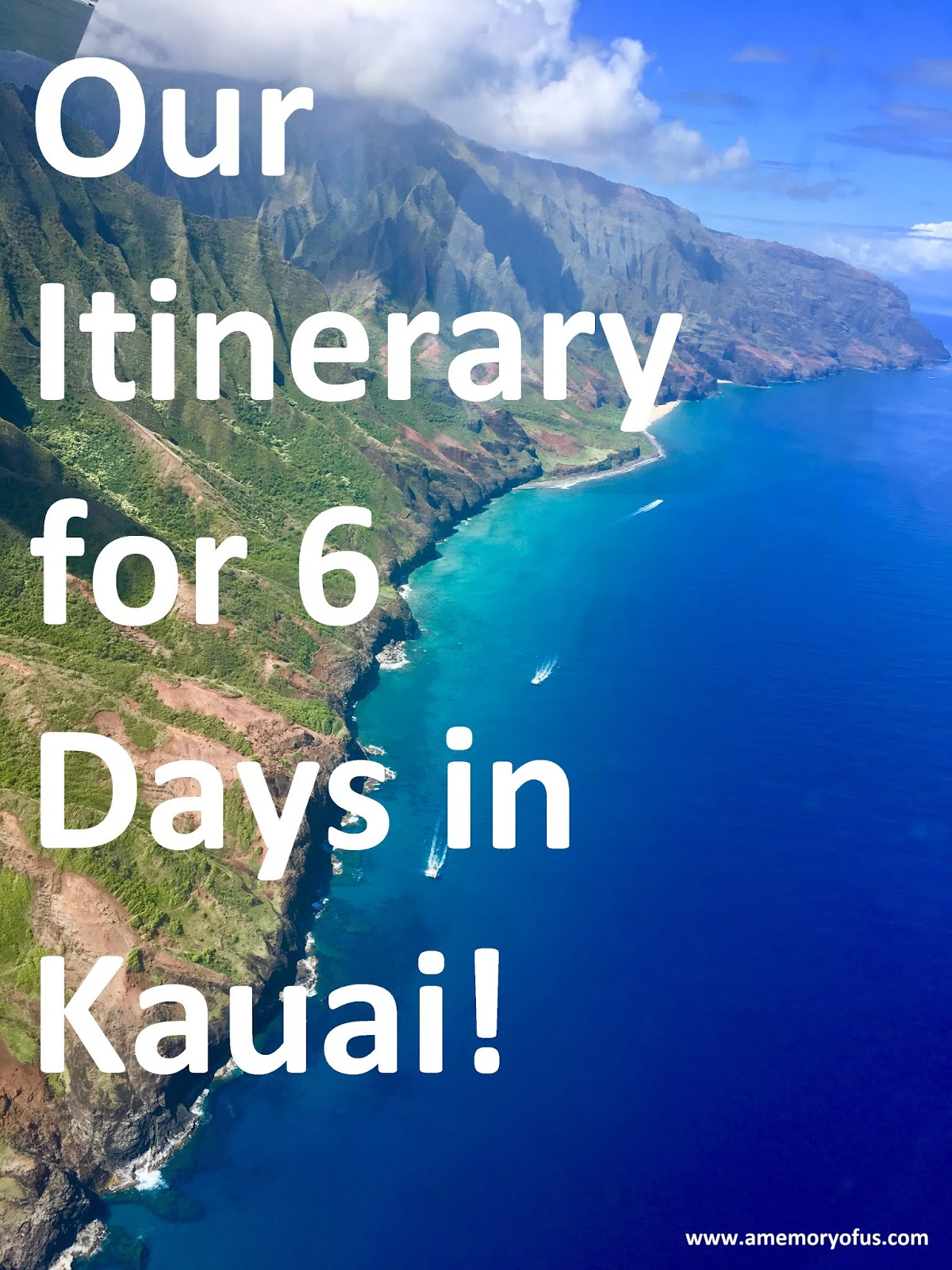Our Itinerary for 6 Days in Kauai | What to do in Kauai | Six Days in Kauai | Kauai Itinerary  | A Memory of Us
