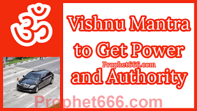 Vishnu Mantra to Become Influential and Important