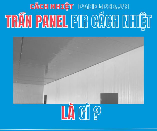 thi công trần panel pir
