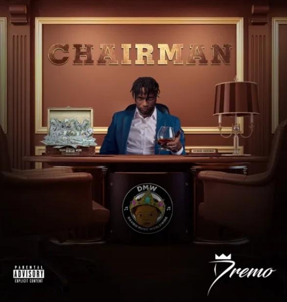 Dremo - Chairman (Mp3 Download)