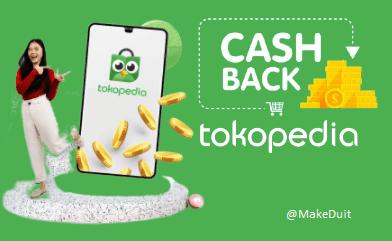Cara Dapat Cashback Tokopedia Setiap Berbelanja