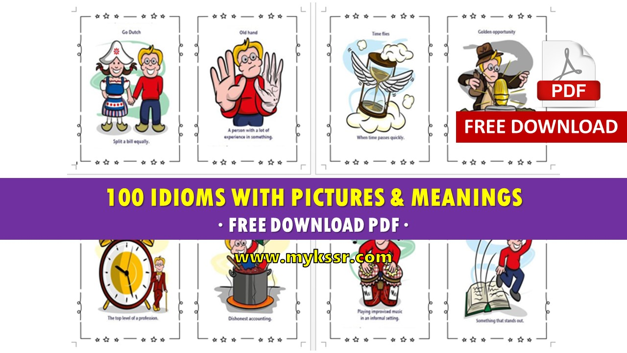 100 Idioms with Pictures & Meanings - Free Download PDF