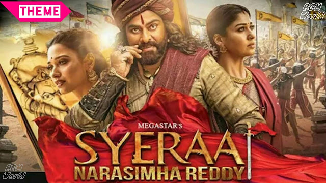 Sye Raa Narasimha Reddy Bgm - Background Theme Music - Download