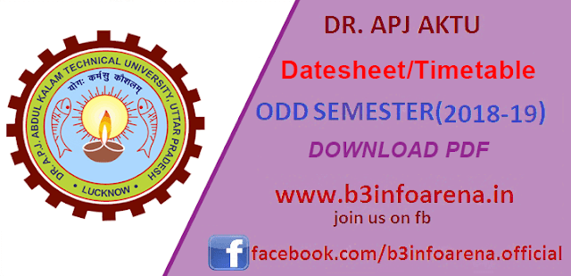 AKTU ODD Sem Datesheet 2018-19: Download AKTU(UPTU) ODD SEM Theory, COP, and Practical Exam Schedule 2018-19 | BE/B.Tech/MCA/MBA ODD Sem(1st 3rd 5th 7th)