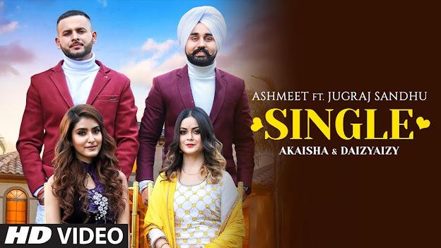 Single Song Lyrics   Jugraj Sandhu, Aishmeet   Dr Shree   Urs Guri   Latest Punjabi Songs 2020 Lyrics Planet