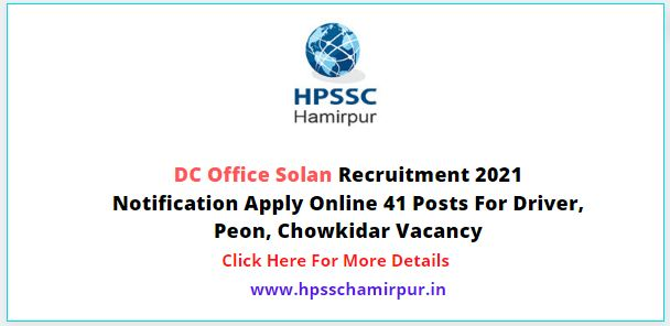 HP DC Office Solan Recruitment 2021 Notification Apply Online 41 Posts For Driver, Peon, Chowkidar Vacancy