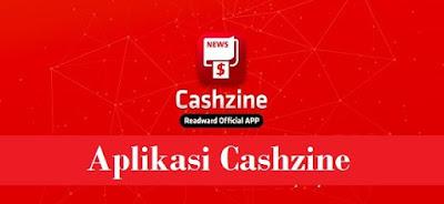 Aplikasi penghasil uang cashzine
