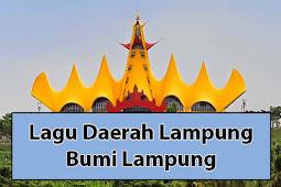 Lirik Lagu Bumi Lampung dan Artinya