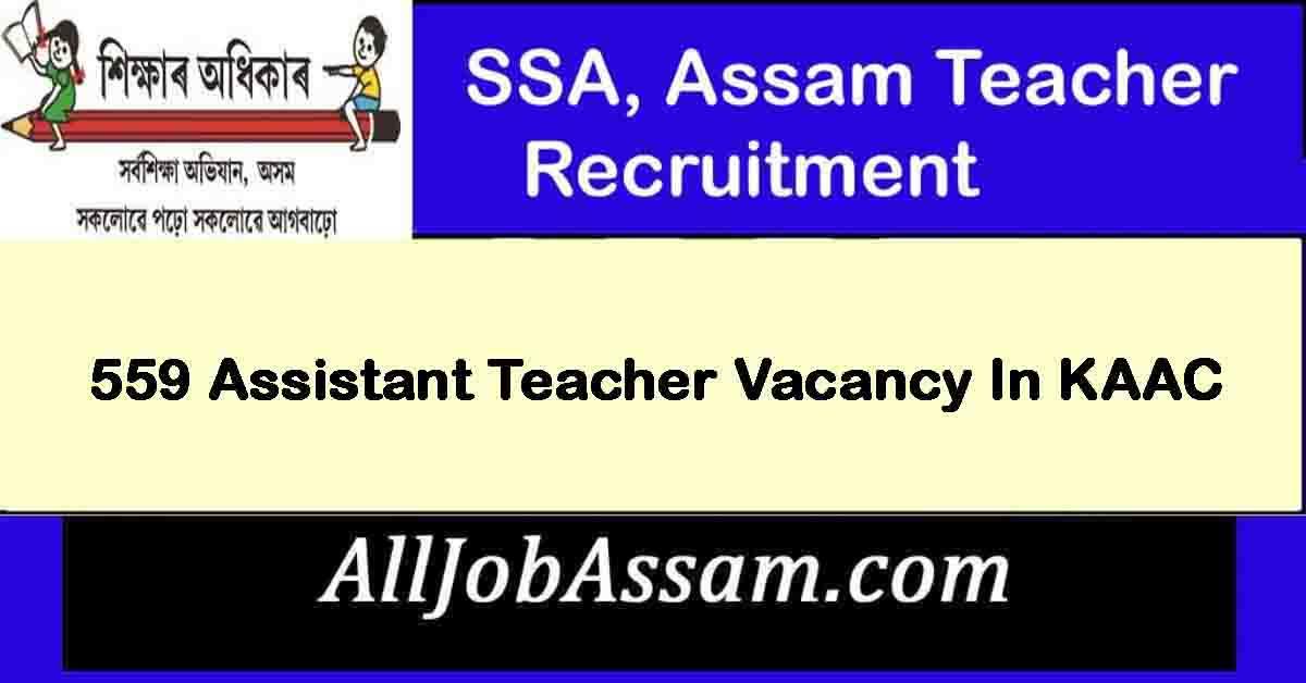 SSA, Assam Teacher Recruitment 2021