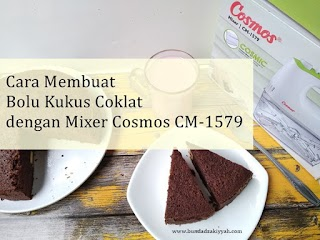 Cara Membuat Bolu Kukus Coklat Simple dengan Mixer Cosmos CM-1579