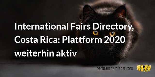 Titel: International Fairs Directory, Costa Rica: Plattform 2020 weiterhin aktiv