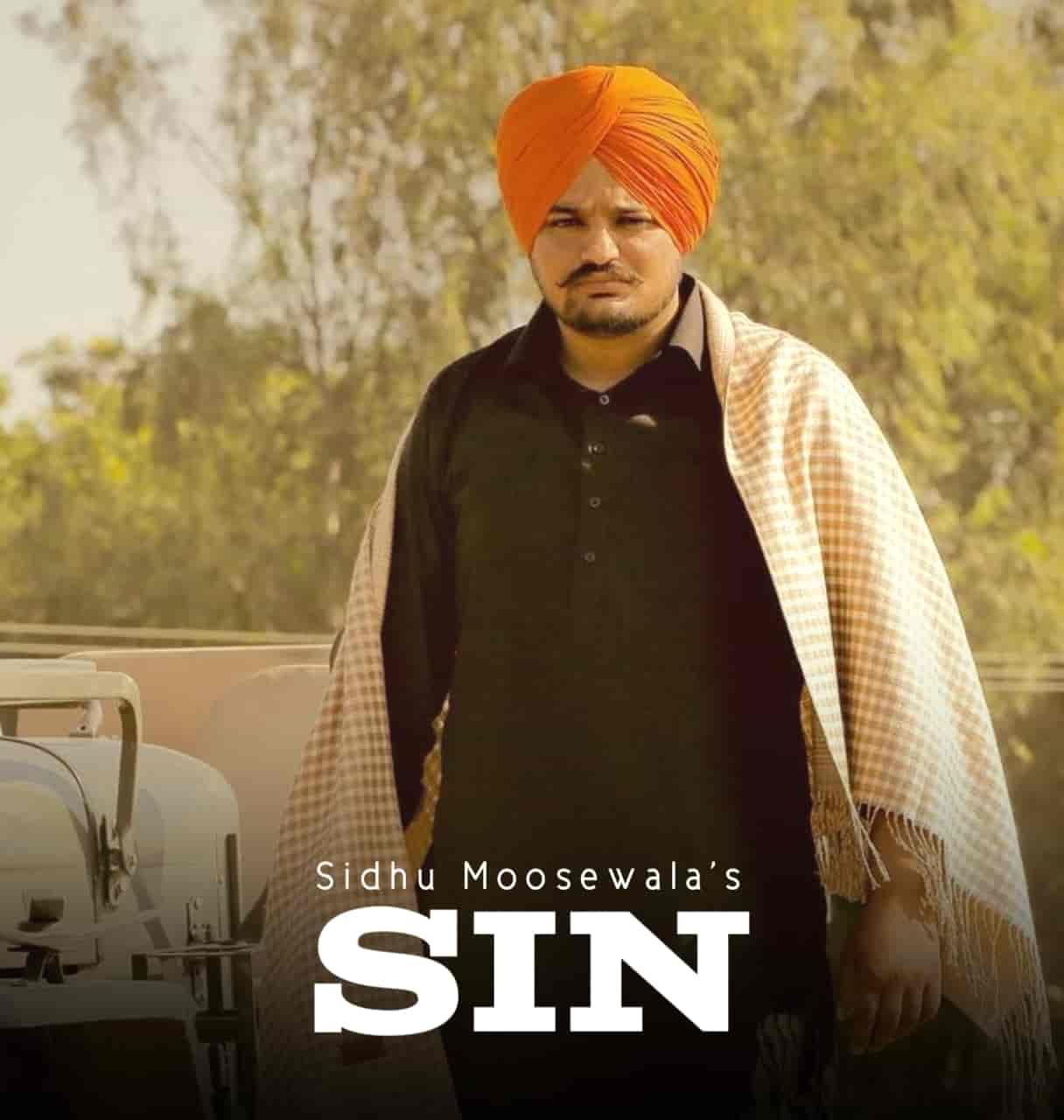 Sin Punjabi Song Image Features Sidhu Moose Wala