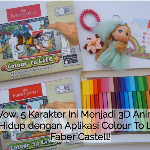 Wow, 5 Karakter Ini Menjadi 3D Animasi Hidup dengan Aplikasi Colour to Life Faber Castell!