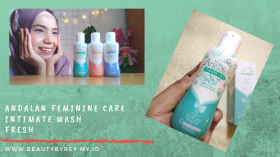 Review Andalan Feminine Care Intimate Wash fresh