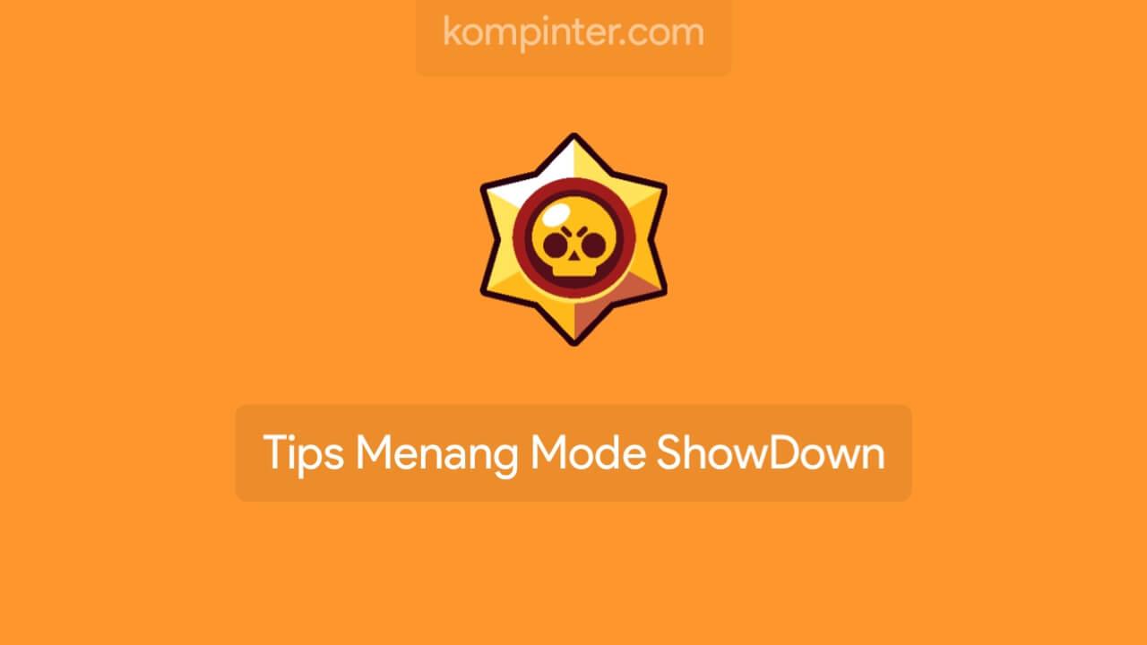 Tips Menang Mode Showdown Brawl Stars