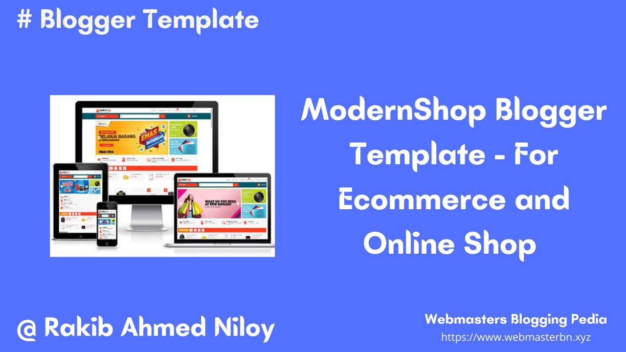 Modernshop Ecommerce Template for Blogger - Webmasters Bligging Pedia