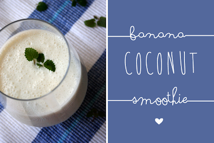Mein neuer Lieblings-Smoothie { Banana Coconut Smoothie}