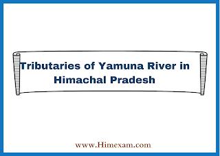 Tributaries of Yamuna River in Himachal Pradesh