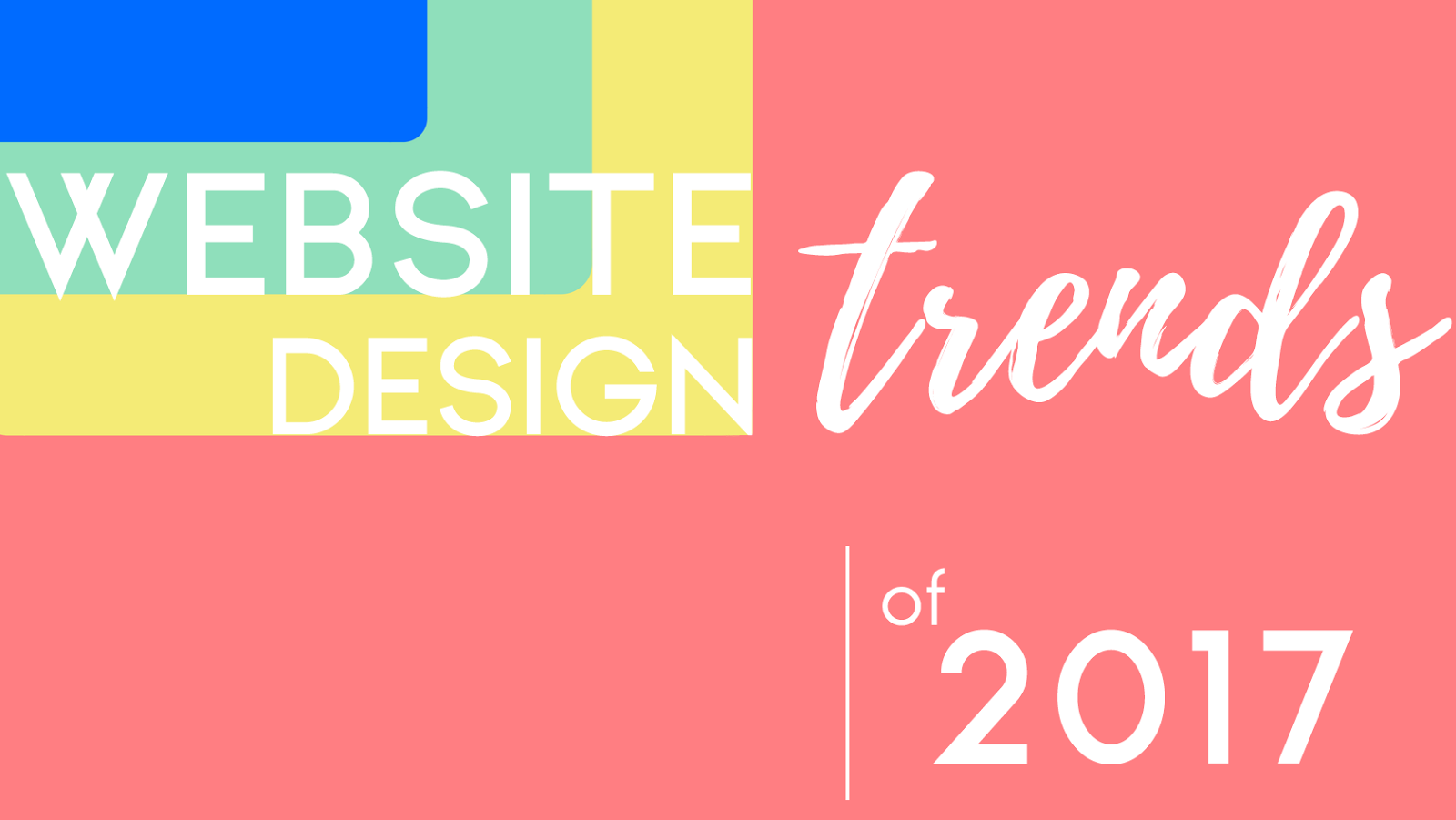 Web Design Trends of 2017