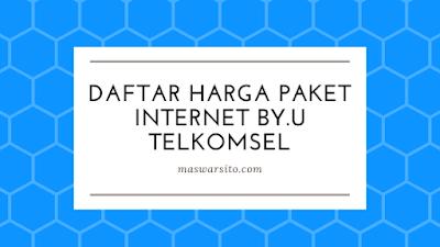 Daftar Lengkap Harga Paket Internet by.U Telkomsel