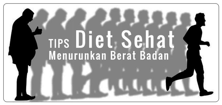 menurunkan berat badan, tips diet, diet sehat, tips diet sehat, program diet, diet efektif, diet sehat alami, diet aman,