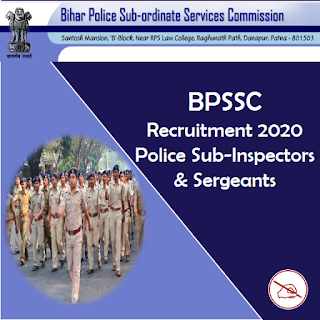 BPSSC Recruitment 2020: Police Sub-Inspectors and Sergeants