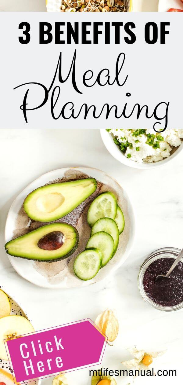 3 Benefits of meal planning