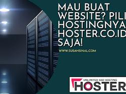 Mau Bikin Website? Pilih Hostingnya di Hoster.co.id Saja!