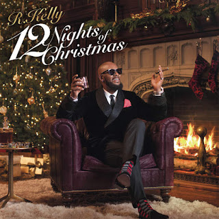 R. Kelly - 12 Nights Of Christmas (2016) - Album Download, Itunes Cover, Official Cover, Album CD Cover Art, Tracklist