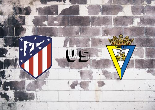 Atlético Madrid vs Cádiz  Resumen