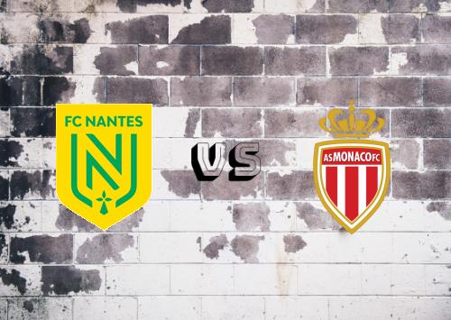 Nantes vs AS Monaco  Resumen