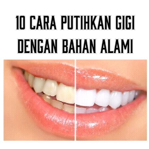 10 Cara Putihkan Gigi Dengan Bahan Alami