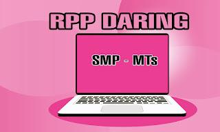 RPP Daring IPA Kelas 7 SMP-MTs Kurikulum 2013 Revisi 2020