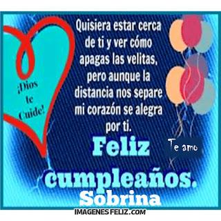 Feliz Cumpleaños Sobrina a la distancia. Aunque estés lejos, te deseo lo mejor