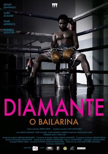VER ONLINE Y DESCARGAR: Diamante, O Bailarina - CORTO - Brasil - 2016 en PeliculasyCortosGay.com