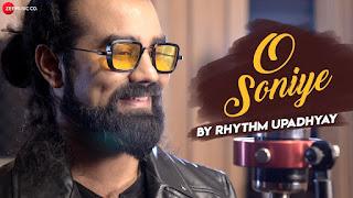 O Soniye lyrics Rhythm Upadhyay
