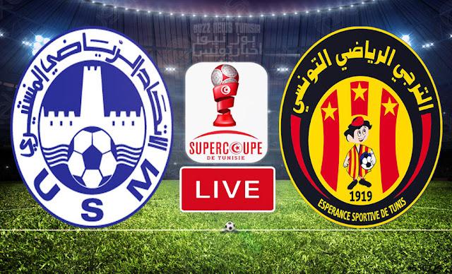 بث مباشر | مباراة الترجي الرياضي التونسي ضد الاتحاد المنستيري في كأس السوبر التونسي