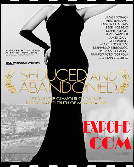 Seduced And Abandoned 2013 850 Full Movie Download Free 720p | Esub 1.3Gbs [Watch now]