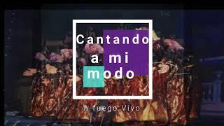 """Pasodoble con letra """"Cantando a mi modo"""". Comparsa """"A fuego vivo"""" (1987) de Antonio Martín"""