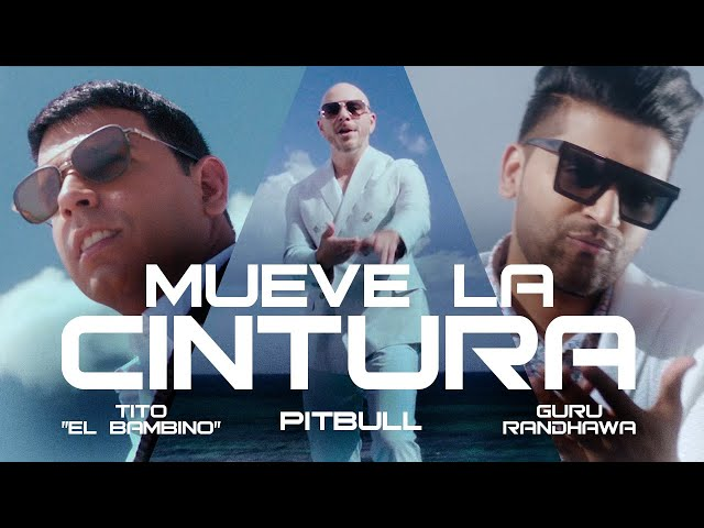 Mueve La Cintura (Lyrics) - Pitbull & Guru Randhawa (Spanish to English)
