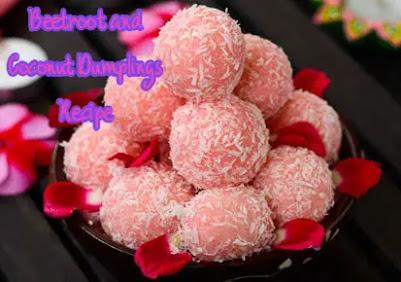 Delicious Beetroot and Coconut Dumplings Recipe