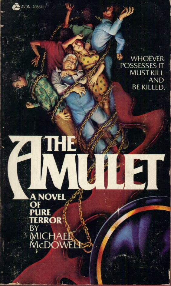 Too Much Horror Fiction: The Amulet by Michael McDowell (1979