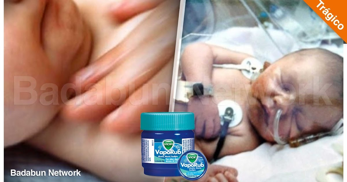 Madre bebe hijo muerte fallecio VickVapoRub salud mexicana viasrespiratorias remedios caseros