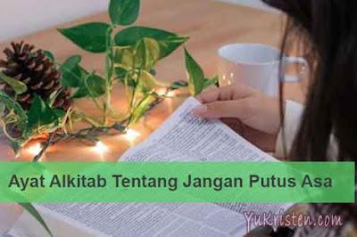 ayat alkitab tentang jangan putus asa