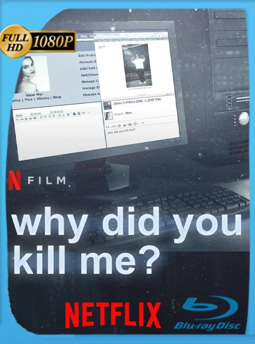 ¿Por qué me mataron? (2021) NF WEB-DL [1080p] Latino [GoogleDrive] Alexander