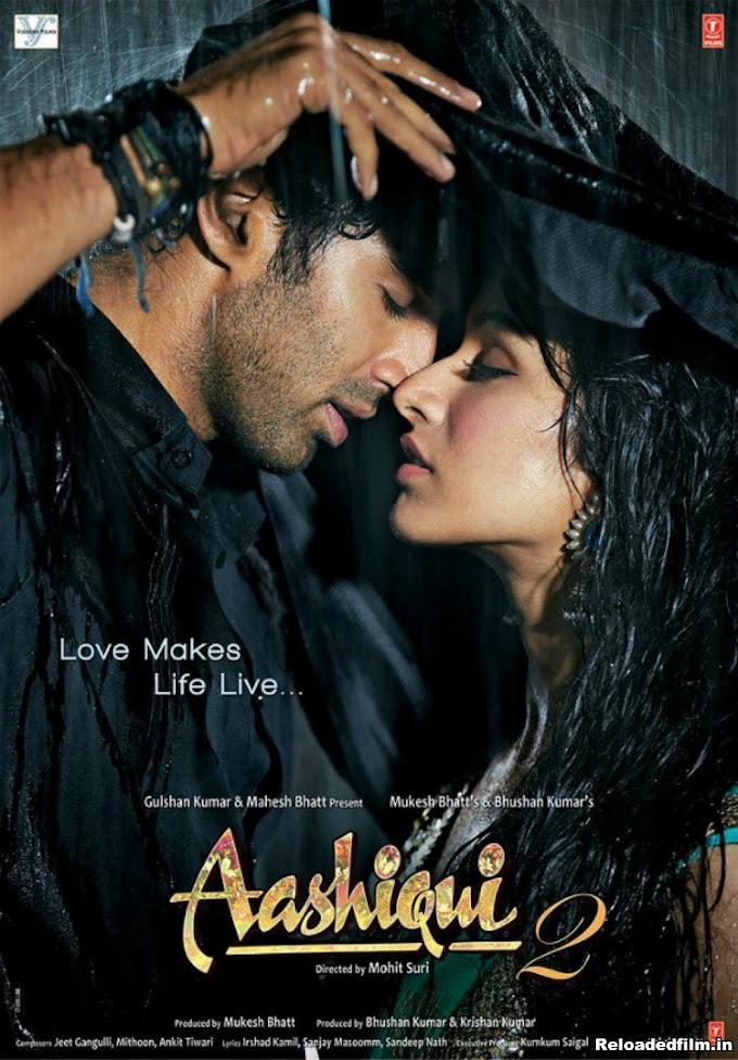 Aashiqui 2 (2013) Full Hindi Movie BRRip 720p,480p,1080p
